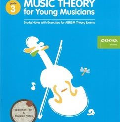 Music Theory For Young Musicians: Grade 3 - 2014 Revised Version