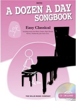 A Dozen A Day Songbook: Easy Classical – Mini